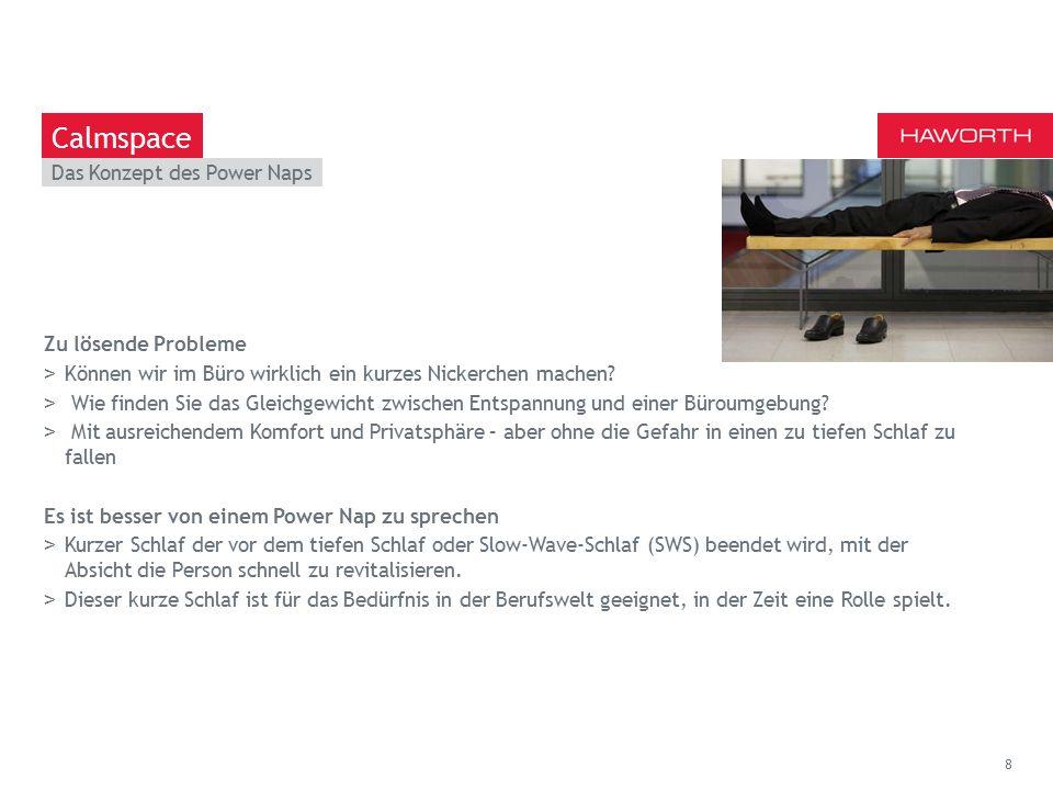 March 13th 2014 | Berlin Das Konzept des Power Naps 8 Calmspace Zu lösende Probleme >Können wir im Büro wirklich ein kurzes Nickerchen machen.