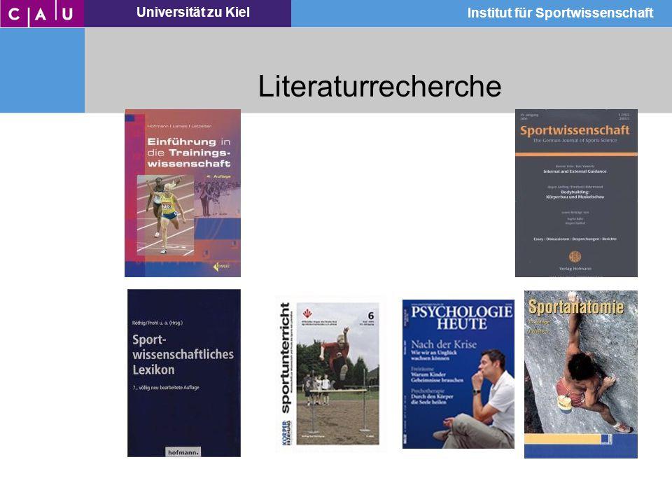 Universität zu Kiel Institut für Sportwissenschaft Literaturrecherche