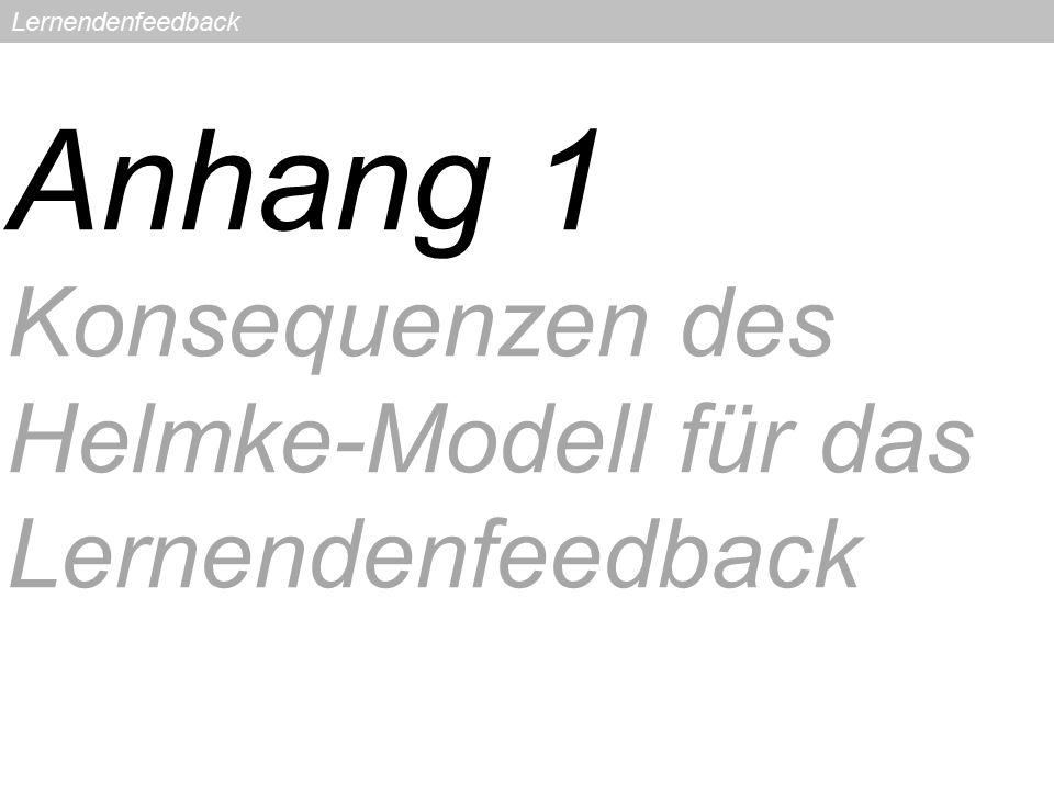 Lernendenfeedback Anhang 1 Konsequenzen des Helmke-Modell für das Lernendenfeedback