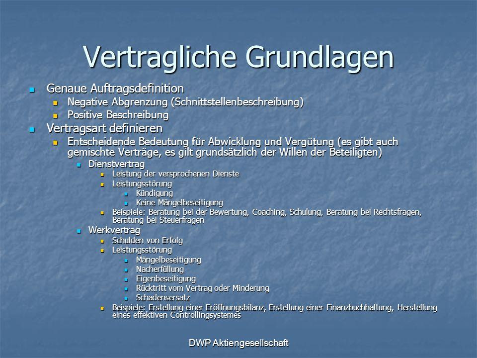 DWP Aktiengesellschaft Vertragliche Grundlagen Genaue Auftragsdefinition Genaue Auftragsdefinition Negative Abgrenzung (Schnittstellenbeschreibung) Ne