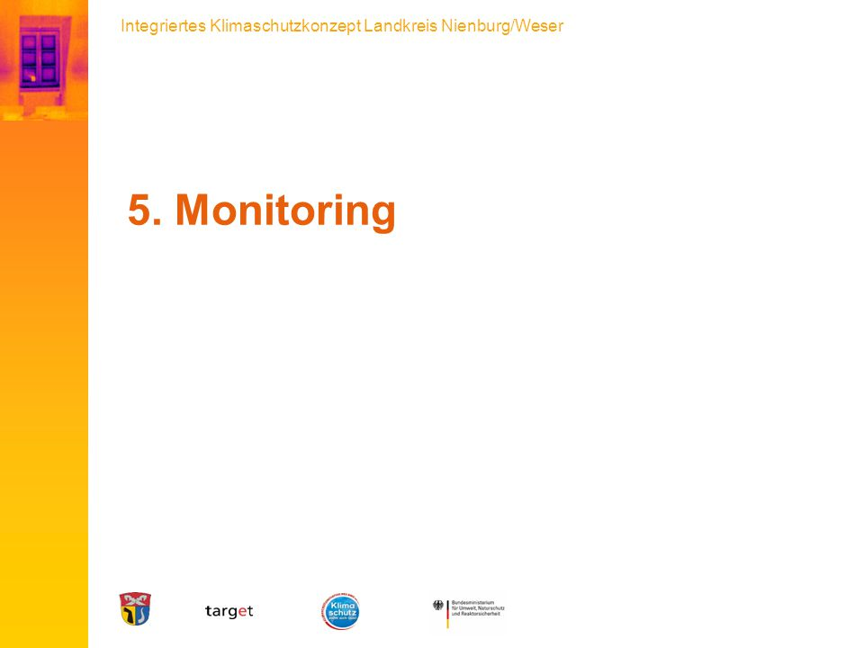 Integriertes Klimaschutzkonzept Landkreis Nienburg/Weser 5. Monitoring
