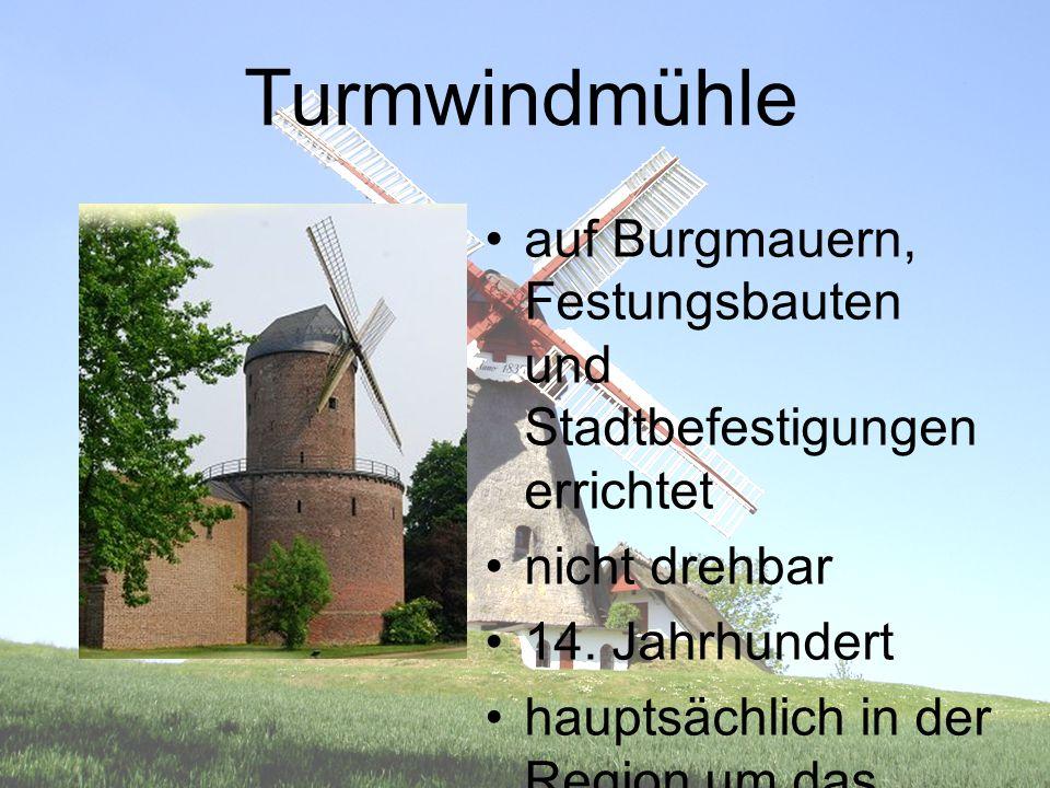 Turmwindmühle auf Burgmauern, Festungsbauten und Stadtbefestigungen errichtet nicht drehbar 14. Jahrhundert hauptsächlich in der Region um das Mittelm
