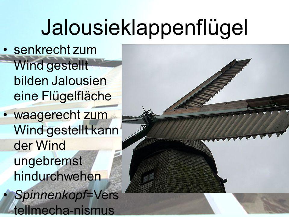 Jalousieklappenflügel senkrecht zum Wind gestellt bilden Jalousien eine Flügelfläche waagerecht zum Wind gestellt kann der Wind ungebremst hindurchweh