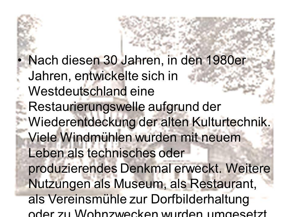 Nach diesen 30 Jahren, in den 1980er Jahren, entwickelte sich in Westdeutschland eine Restaurierungswelle aufgrund der Wiederentdeckung der alten Kult