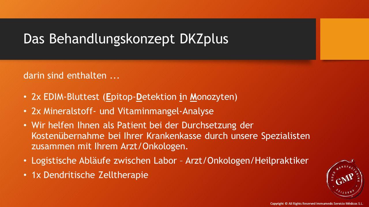 Das Behandlungskonzept DKZplus darin sind enthalten... 2x EDIM-Bluttest (Epitop-Detektion in Monozyten) 2x Mineralstoff- und Vitaminmangel-Analyse Wir