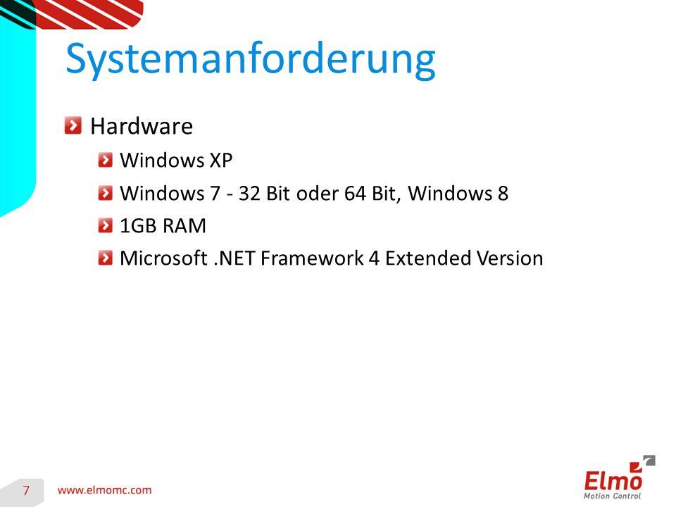 Hardware Windows XP Windows 7 - 32 Bit oder 64 Bit, Windows 8 1GB RAM Microsoft.NET Framework 4 Extended Version Systemanforderung 7