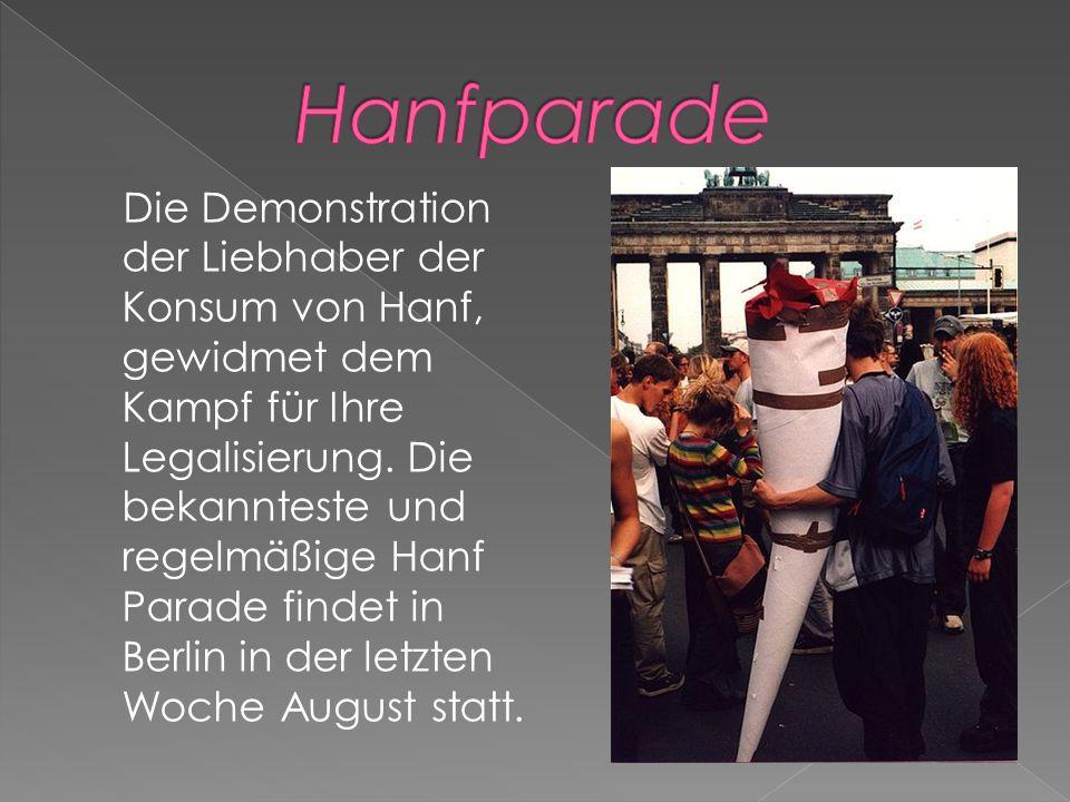 Die Demonstration der Liebhaber der Konsum von Hanf, gewidmet dem Kampf für Ihre Legalisierung.