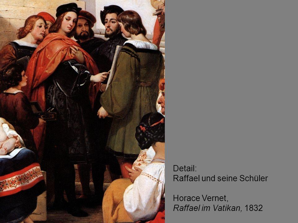 Detail: Raffael und seine Schüler Horace Vernet, Raffael im Vatikan, 1832