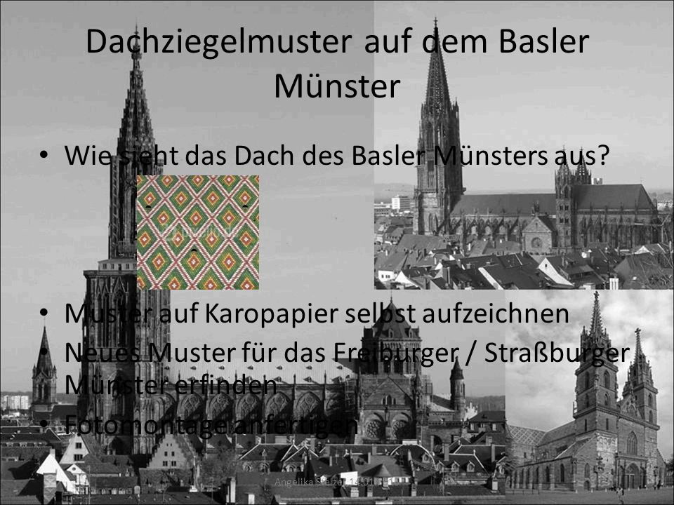 Dachziegelmuster auf dem Basler Münster Wie sieht das Dach des Basler Münsters aus? Muster auf Karopapier selbst aufzeichnen Neues Muster für das Frei