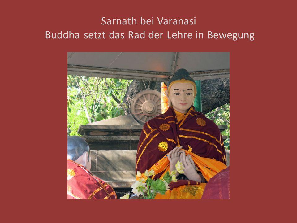 Sarnath bei Varanasi Buddha setzt das Rad der Lehre in Bewegung