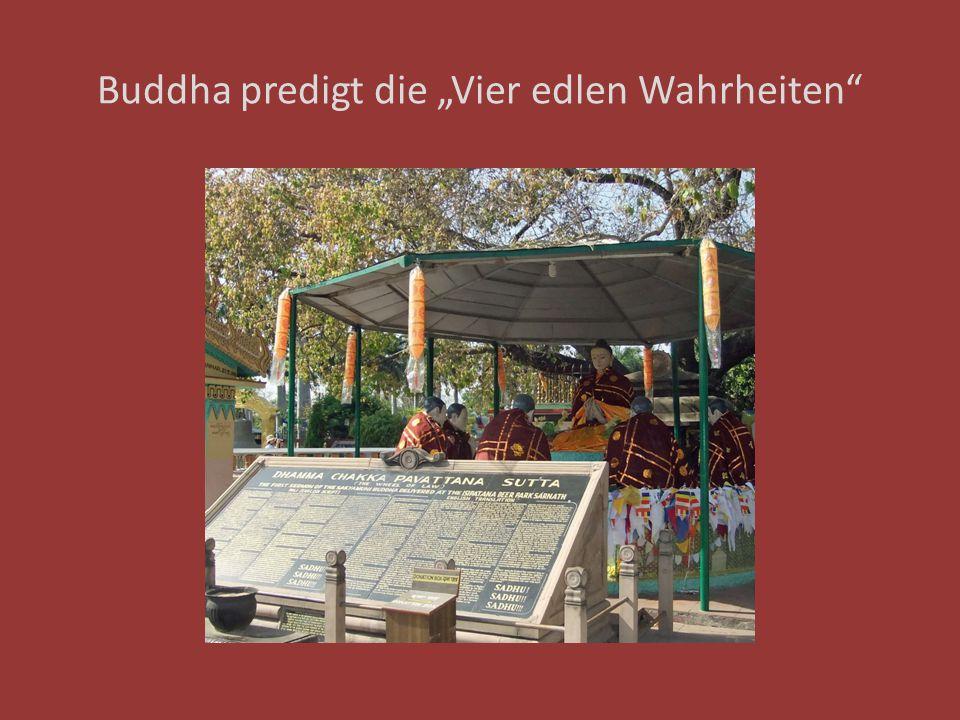 """Buddha predigt die """"Vier edlen Wahrheiten"""""""