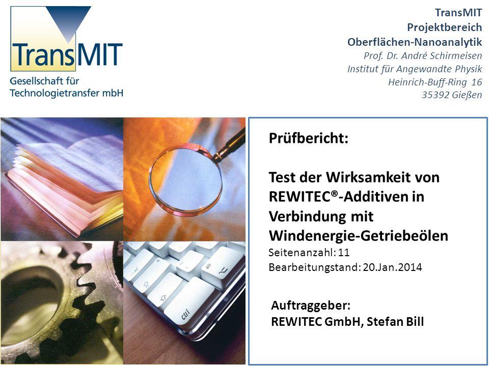 TransMIT Projektbereich Oberflächen-Nanoanalytik Prof. Dr. André Schirmeisen Institut für Angewandte Physik Heinrich-Buff-Ring 16 35392 Gießen Prüfber