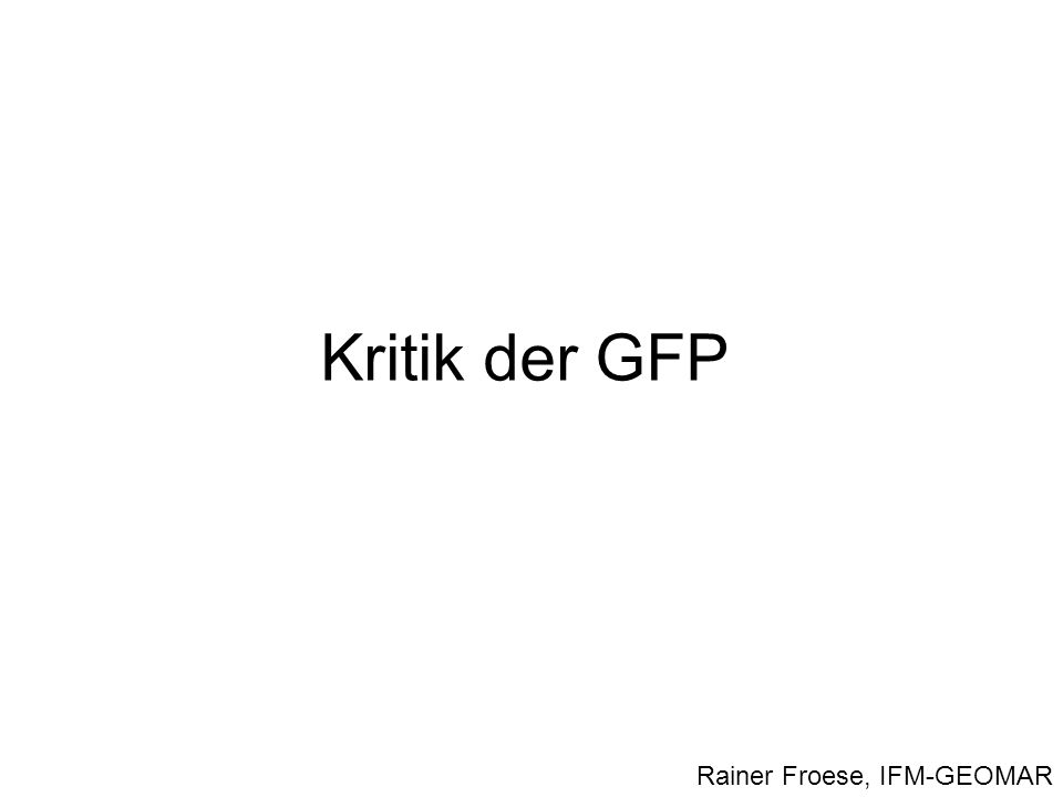 Kritik der GFP Rainer Froese, IFM-GEOMAR
