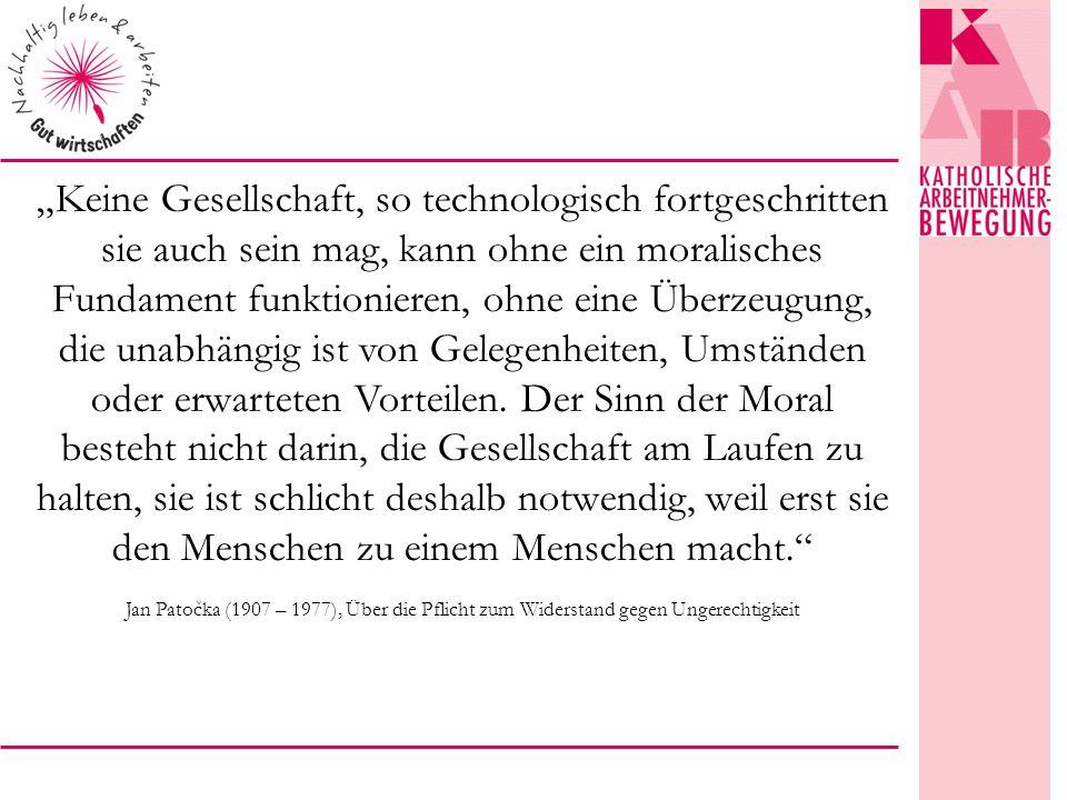 """""""Keine Gesellschaft, so technologisch fortgeschritten sie auch sein mag, kann ohne ein moralisches Fundament funktionieren, ohne eine Überzeugung, die unabhängig ist von Gelegenheiten, Umständen oder erwarteten Vorteilen."""