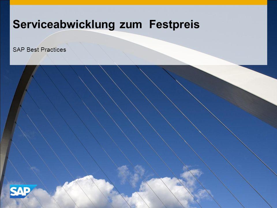 Serviceabwicklung zum Festpreis SAP Best Practices