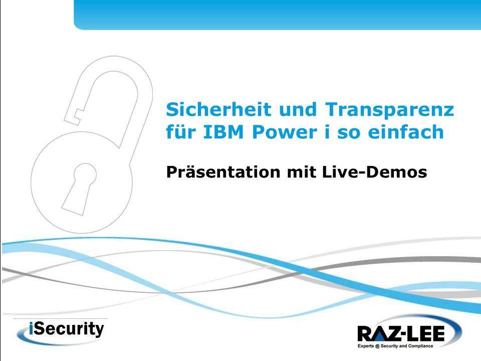 1 Sicherheit und Transparenz für IBM Power i so einfach Präsentation mit Live-Demos