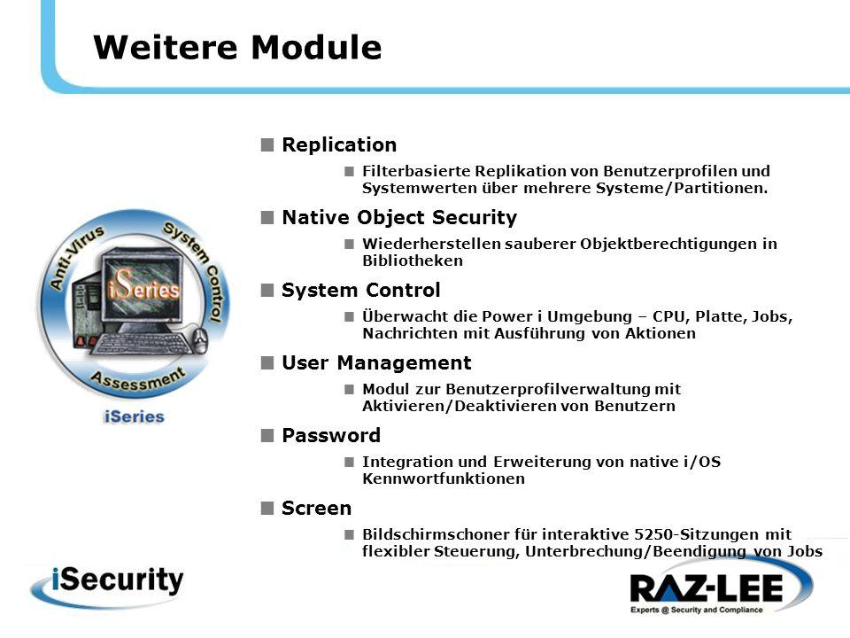 Weitere Module  Replication  Filterbasierte Replikation von Benutzerprofilen und Systemwerten über mehrere Systeme/Partitionen.