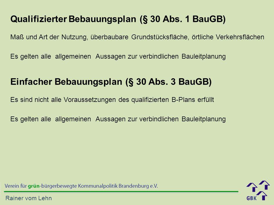 Rainer vom Lehn Qualifizierter Bebauungsplan (§ 30 Abs.