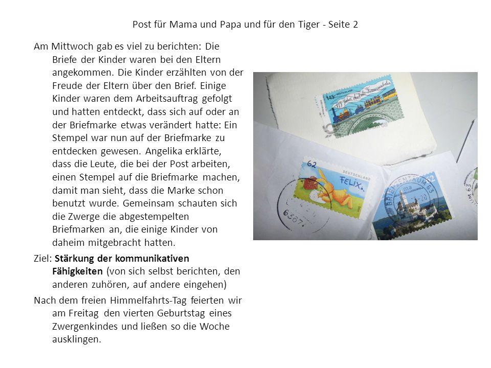 Post für Mama und Papa und für den Tiger - Seite 2 Am Mittwoch gab es viel zu berichten: Die Briefe der Kinder waren bei den Eltern angekommen.