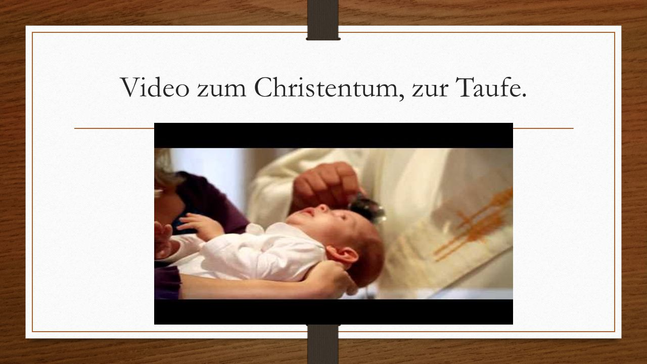 Video zum Christentum, zur Taufe. Taufe