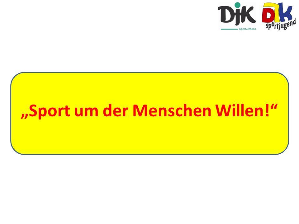 """""""Sport um der Menschen Willen!"""""""
