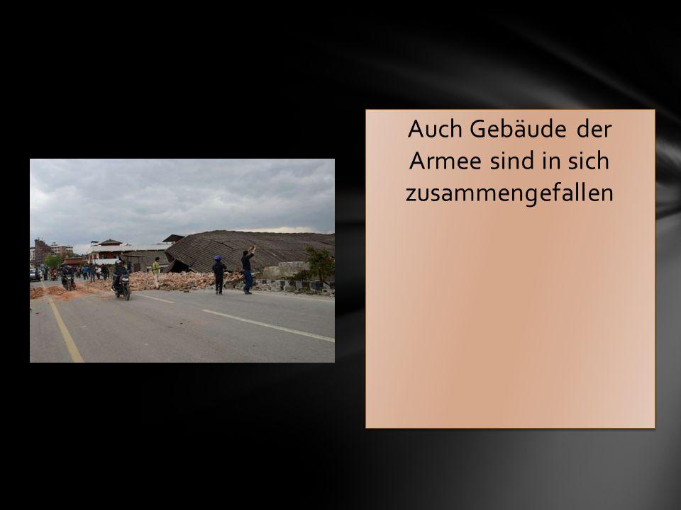 Auch Gebäude der Armee sind in sich zusammengefallen