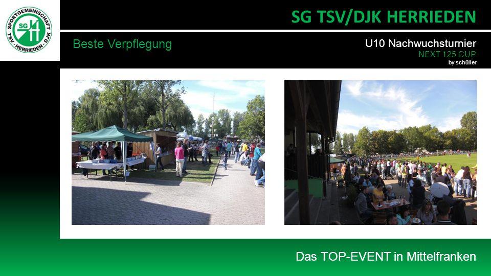 Das TOP-EVENT in Mittelfranken SG TSV/DJK HERRIEDEN Beste Verpflegung U10 Nachwuchsturnier NEXT 125 CUP by schüller