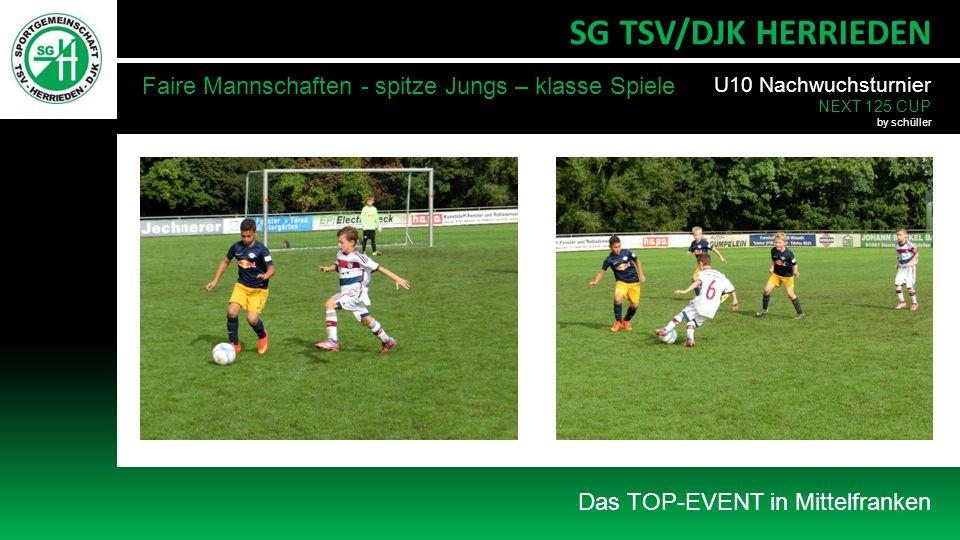 Das TOP-EVENT in Mittelfranken SG TSV/DJK HERRIEDEN U10 Nachwuchsturnier NEXT 125 CUP by schüller Faire Mannschaften - spitze Jungs – klasse Spiele