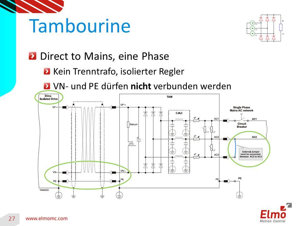 27 Tambourine Direct to Mains, eine Phase Kein Trenntrafo, isolierter Regler VN- und PE dürfen nicht verbunden werden