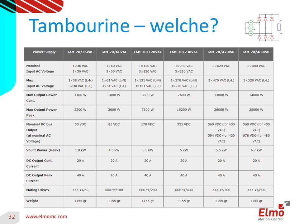 32 Tambourine – welche?