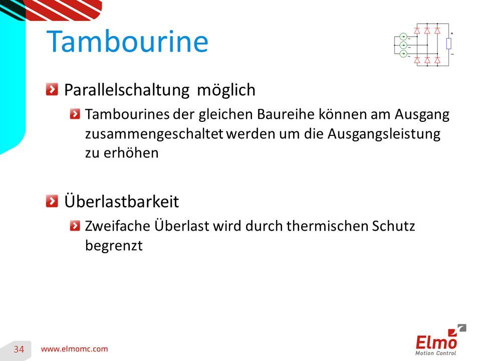 34 Tambourine Parallelschaltung möglich Tambourines der gleichen Baureihe können am Ausgang zusammengeschaltet werden um die Ausgangsleistung zu erhöhen Überlastbarkeit Zweifache Überlast wird durch thermischen Schutz begrenzt