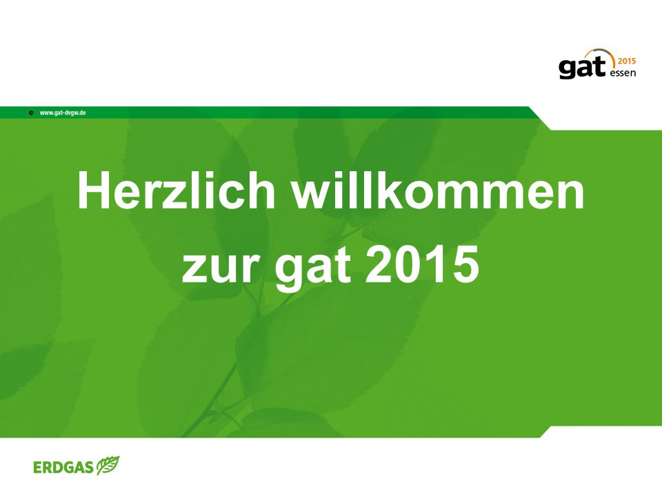 Herzlich willkommen zur gat 2015