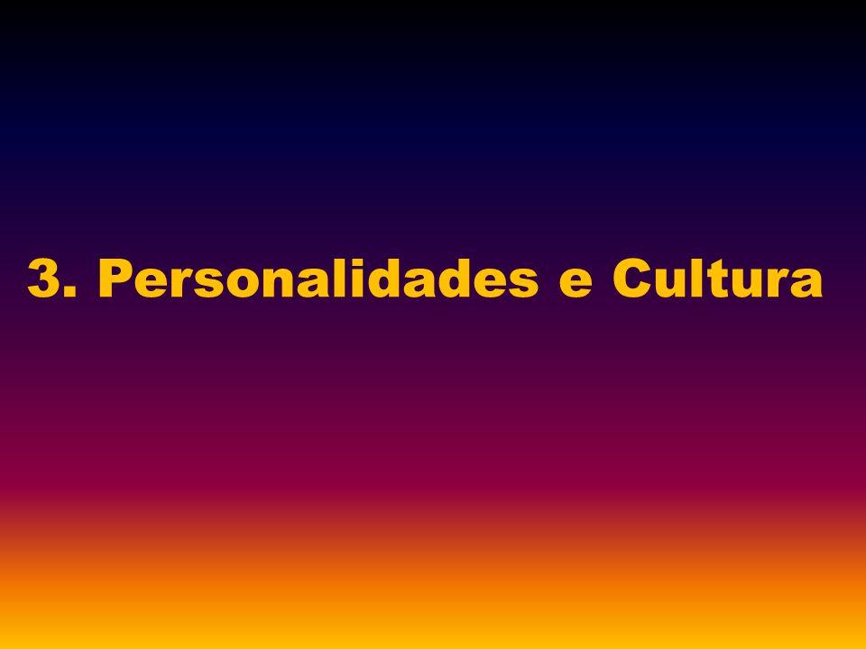 3. Personalidades e Cultura
