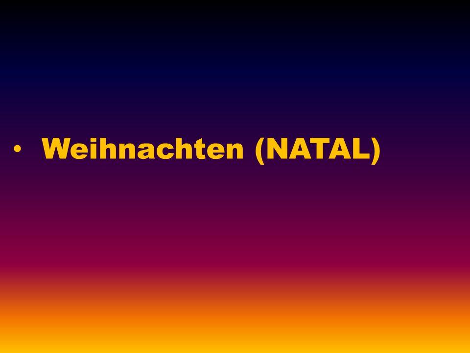 Weihnachten (NATAL)