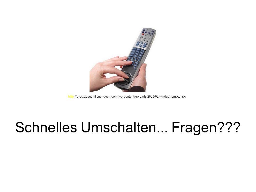 Schnelles Umschalten... Fragen??? http://blog.ausgefallene-ideen.com/wp-content/uploads/2008/08/windup-remote.jpg