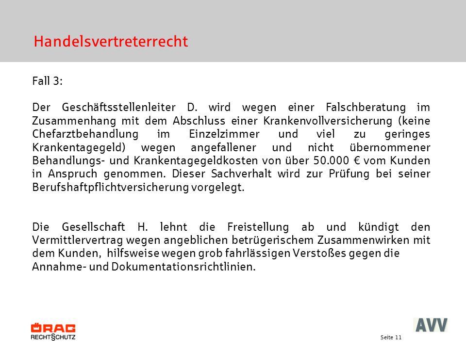 Seite 11 Handelsvertreterrecht Fall 3: Der Geschäftsstellenleiter D.