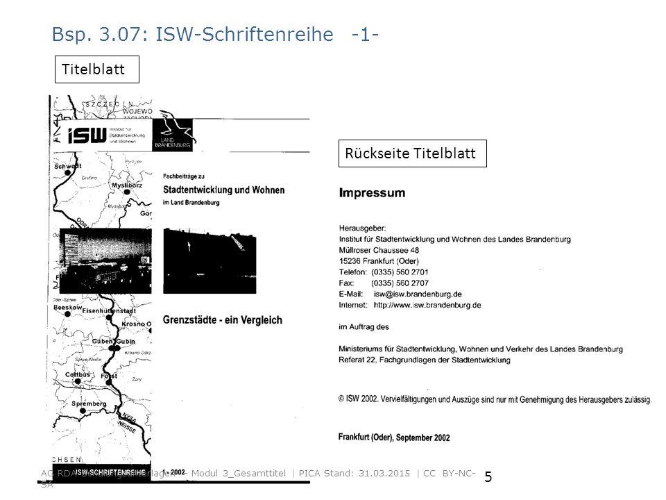 Bsp. 3.07: ISW-Schriftenreihe -1- Rückseite Titelblatt Titelblatt AG RDA Schulungsunterlagen – Modul 3_Gesamttitel | PICA Stand: 31.03.2015 | CC BY-NC