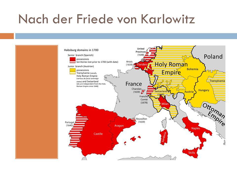 Nach der Friede von Karlowitz