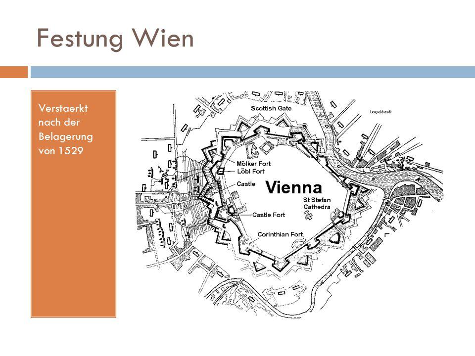 Festung Wien Verstaerkt nach der Belagerung von 1529