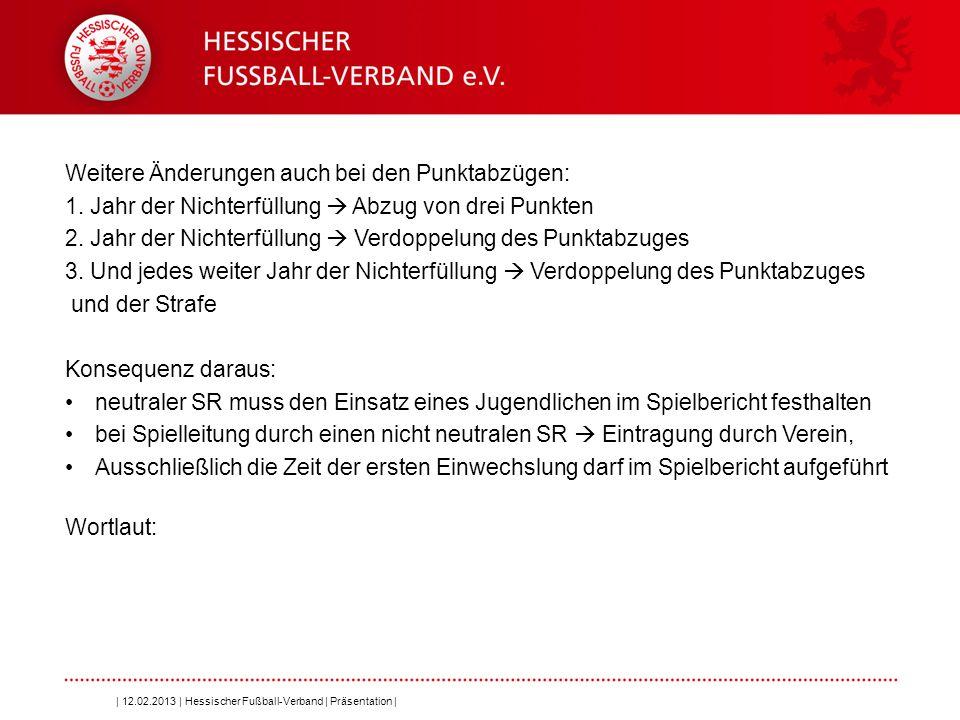 Folie 9 § 27 Unterbau 1.Für die Vereine der Bundesligen, Frauen-Bundesligen, 3.Liga, Regionalliga, und Frauen-Regionalliga gelten die Bestimmungen des DFB, der DFL, des Regionalverbandes und der Trägergesellschaft der Regionalliga.