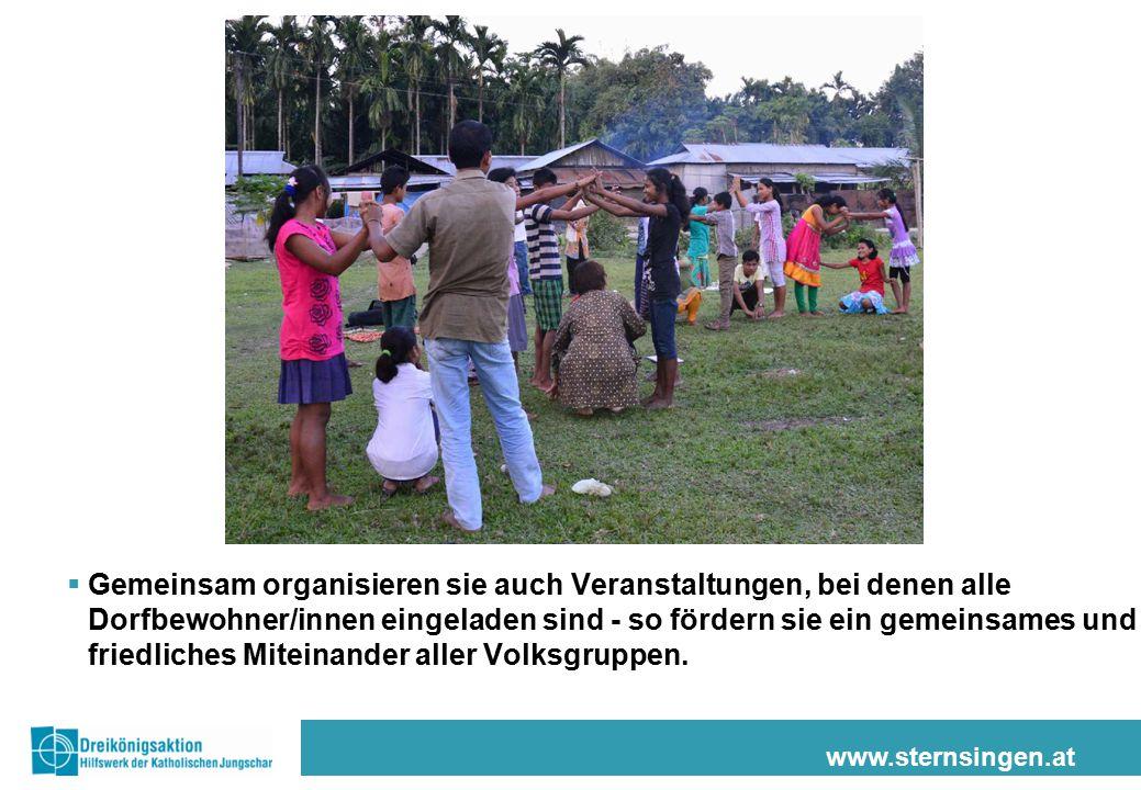 www.sternsingen.at  Gemeinsam organisieren sie auch Veranstaltungen, bei denen alle Dorfbewohner/innen eingeladen sind - so fördern sie ein gemeinsames und friedliches Miteinander aller Volksgruppen.