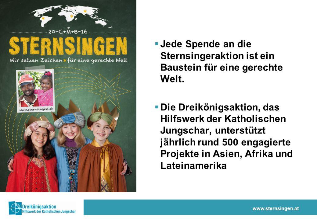 www.sternsingen.at  Jede Spende an die Sternsingeraktion ist ein Baustein für eine gerechte Welt.