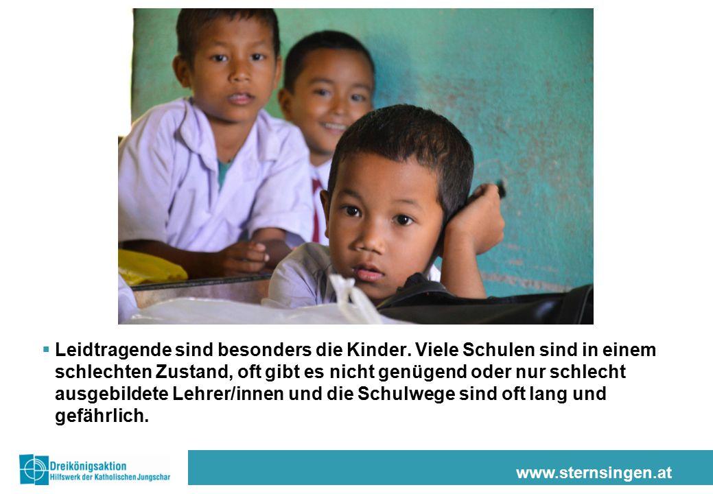 www.sternsingen.at  Leidtragende sind besonders die Kinder. Viele Schulen sind in einem schlechten Zustand, oft gibt es nicht genügend oder nur schle