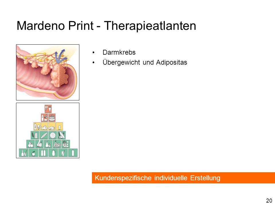 20 Mardeno Print - Therapieatlanten Darmkrebs Übergewicht und Adipositas Kundenspezifische individuelle Erstellung