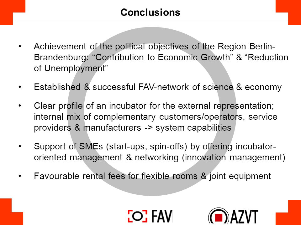 "Conclusions Achievement of the political objectives of the Region Berlin- Brandenburg: ""Contribution to Economic Growth"" & ""Reduction of Unemployment"""
