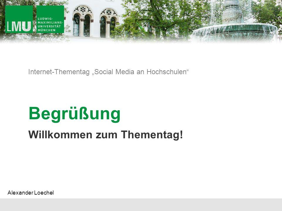 "Internet-Thementag ""Social Media an Hochschulen Begrüßung Willkommen zum Thementag."