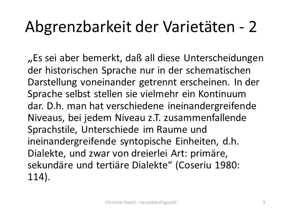 Dialekt = homogene Einheit.