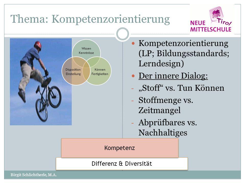 """Thema: Kompetenzorientierung Kompetenzorientierung (LP; Bildungsstandards; Lerndesign) Der innere Dialog: - """"Stoff"""" vs. Tun Können - Stoffmenge vs. Ze"""