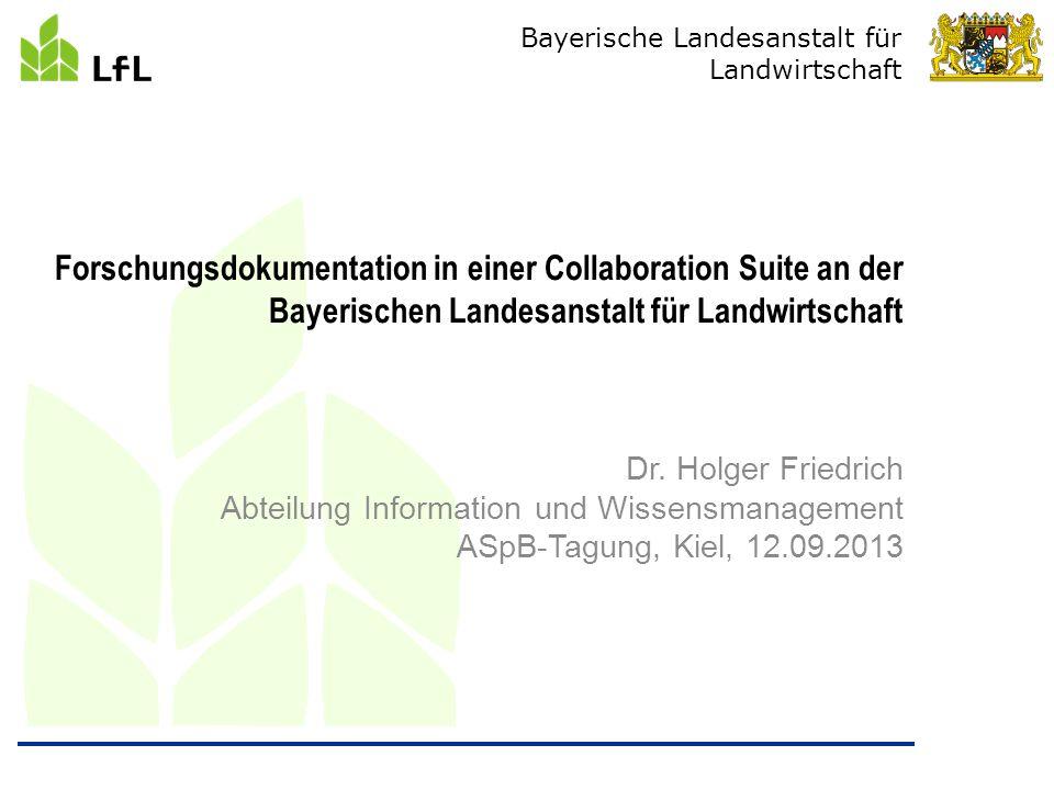 Bayerische Landesanstalt für Landwirtschaft Dr.