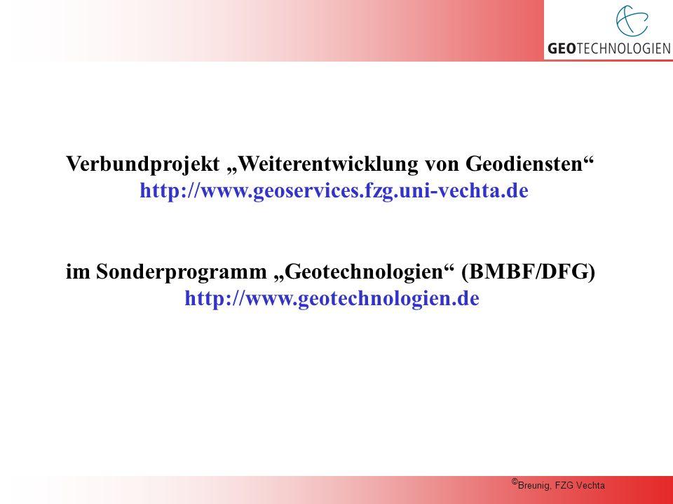"""Verbundprojekt """"Weiterentwicklung von Geodiensten http://www.geoservices.fzg.uni-vechta.de im Sonderprogramm """"Geotechnologien (BMBF/DFG) http://www.geotechnologien.de © Breunig, FZG Vechta"""